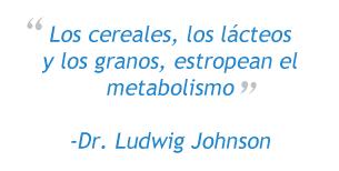 Los cereales, los lácteos y los granos estropean el metabolismo.
